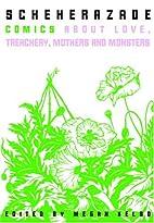 Scheherazade: Stories of Love, Treachery,…