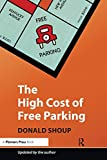 The high cost of free parking / by Donald C. Shoup