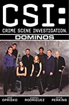 CSI: Crime Scene Investigation--Dominos…
