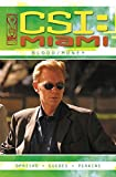 CSI: Miami : blood/money / [written by] Kris Oprisko ; [art by] Renato Guedes ; [painted artwork by] Steve Perkins