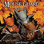 Mouse Guard, Volume 1: Fall 1152 by David…