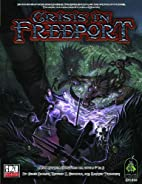 Crisis in Freeport by Chris Pramas