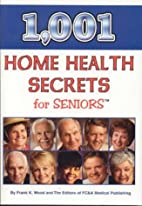 1001 Home Health Secrets for Seniors