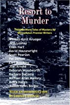 Resort to Murder: Thirteen More Tales of…