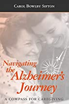 Navigating the Alzheimer's Journey: A…