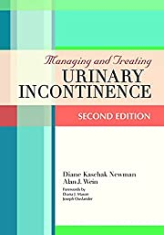 Managing and treating urinary incontinence…