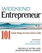 Weekend Entrepreneur: 101 Great Ways to Earn…