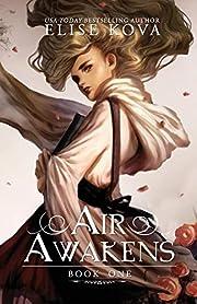 Air Awakens (Air Awakens Series Book 1)…
