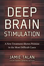 Deep Brain Stimulation: A New Treatment…