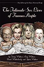 The Intimate Sex Lives of Famous People by…