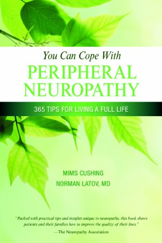 You Can Cope with Peripheral Neuropathy: 365 tips for living a better life