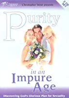 Purity in an Impure Age: Discovering…