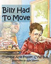 Billy Had to Move: A Foster Care Story…