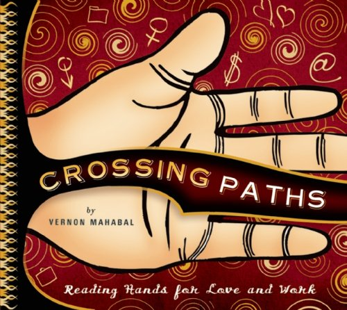 Crossing Paths: Reading Hands for Love and Work, Vernon Mahabal