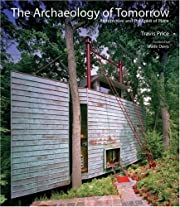 The archaeology of tomorrow : architecture…