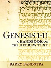 Genesis 1-11: A Handbook on the Hebrew Text…