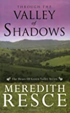 Through the Valley of Shadows (Heart of…