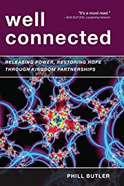 Well Connected: Releasing Power, Restoring…