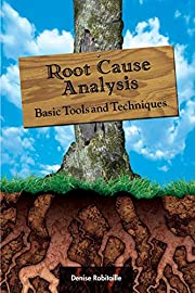 Root Cause Analysis: Basic Tools and…