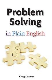 Problem solving in plain English –…