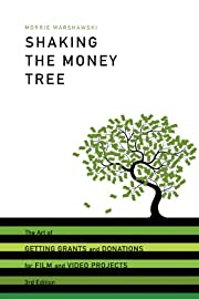 Shaking the Money Tree, 3rd Edition: The Art…