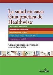 La salud en casa: Guía práctica de…