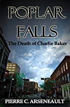 Poplar Falls: The Death of Charlie Baker