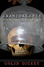 Cranioklepty: Grave Robbing and the Search…