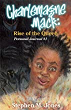 Charlemagne Mack: Rise of the Queen by…
