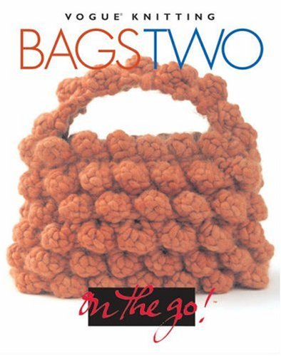 Pdf Vogue Knitting On The Go Bags Two Free Ebooks Download
