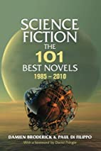 Science Fiction: The 101 Best Novels…