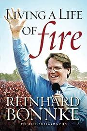 Living a Life of Fire: An Autobiography de…
