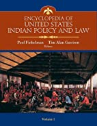 Encyclopedia of United States Indian Policy…