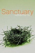 Sanctuary by Adrienne Su