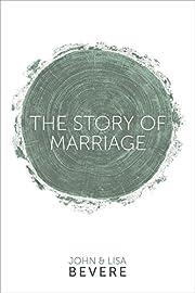 The Story of Marriage av John Bevere