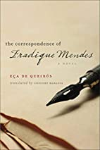 The Correspondence of Fradique Mendes: A…