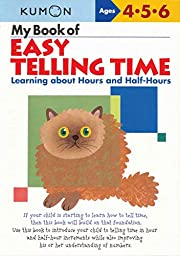 My Book of Easy Telling Time: Learning about…