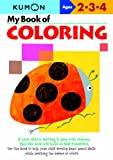 My Book of Coloring: Ages 2-3-4 (Kumon Workbooks)