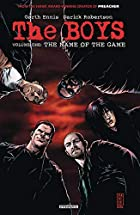 The Boys Volume 1: The Name of the Game by…
