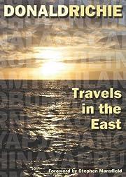 Travels in the East – tekijä: Donald…