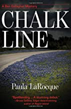 Chalk Line: A Ben Gallagher Mystery by Paula…