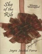 She of the Rib: Women Unwrapped av Jayne…