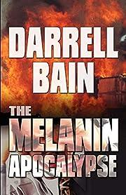 The Melanin Apocalypse by Darrell Bain