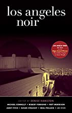 Los Angeles Noir by Denise Hamilton