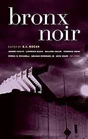 Bronx Noir (Akashic Noir) by Patrick…