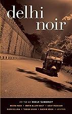 Delhi Noir by Hirsh Sawhney