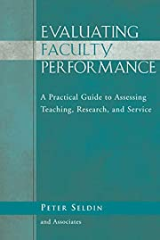 Evaluating faculty performance : a practical…