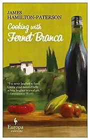 Cooking with Fernet Branca de James…