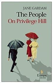 The People on Privilege Hill por Jane Gardam