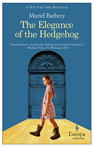 The Elegance of the Hedgehog, Barbery, Muriel
